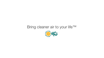 Bring cleaner air to your life™